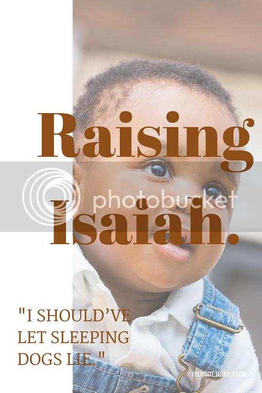 raising isaiah