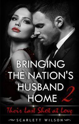 Sequel: Bringing The Nation's Husband Home II