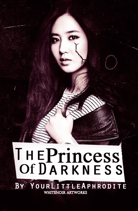 Dark Princess Wattpad The Princess of Darkness