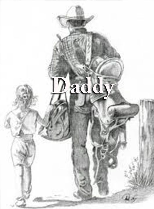 """My daddy was a Cowboy with a capital """"C"""