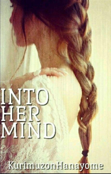 Into Her Mind by KurimuzonHanayome