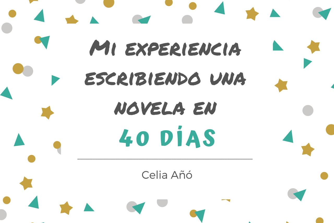 Mi experiencia escribiendo una novela en 40 días