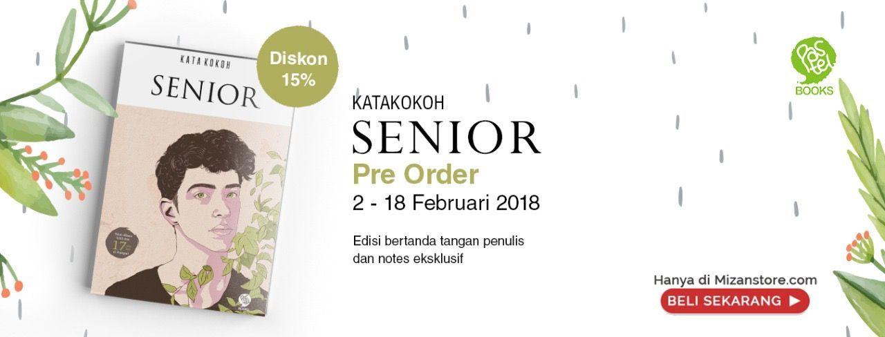 Sekarang Senior sudah Open Pre-Order, lho! berlaku dari tanggal 02-18 Februari 2018, pasti pengen cepat peluk Kula kan?? dan apa saja kelebihan dari Pre-Order ini?