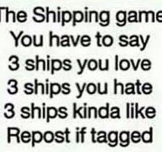 Yeah I'm tagging myself you got a problem mate?YOU GOT A PROBLEM?!*Tackles you*TELL ME!!!!Well now that I scared all the readers away let's go my loyal readers3ships that I LOOOVE GARMAU<3DANCOLE<3RUNEMAU<3I'm gonna give reasons nowThe reason why ...