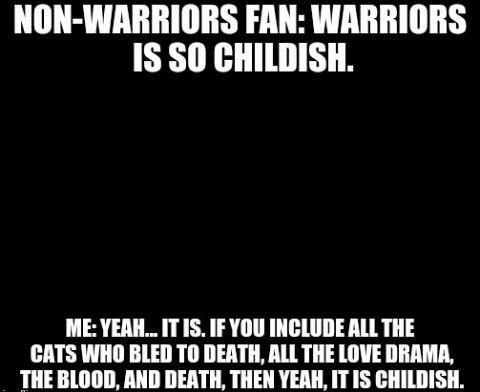 Warrior Cat Memes So Childish Wattpad