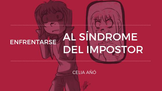 Enfrentarse al Síndrome del impostor