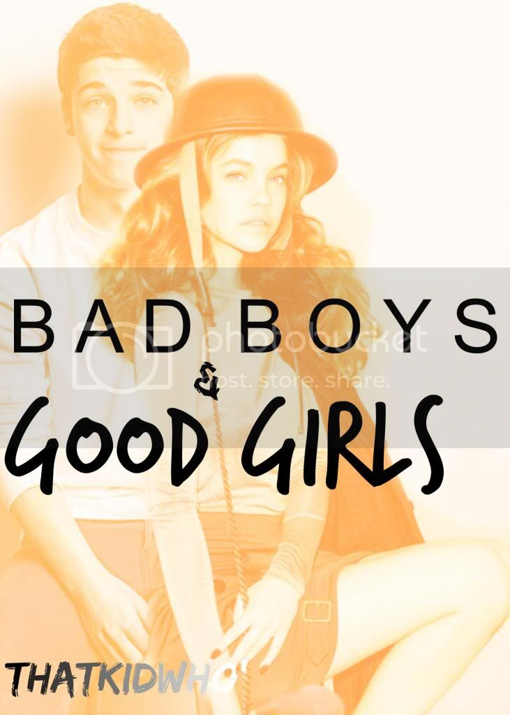 Bad Boys & Good Girls - Chapter 2 x - Wattpad
