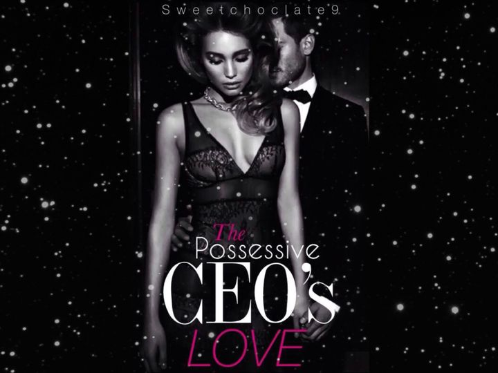 Covers | #1 | Completed - 1  The Possessive CEO's Love - Wattpad