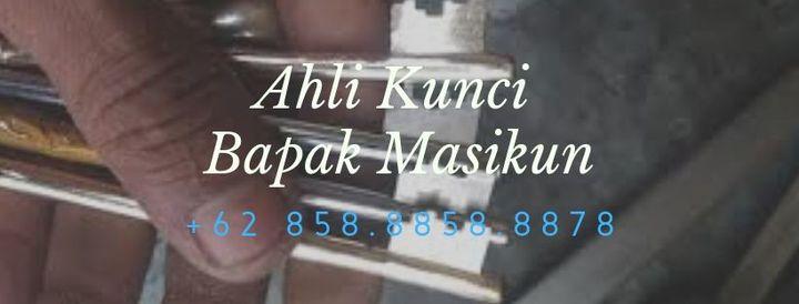 SIAP 24 JAM!!! +62 858 8858 8878, Ahli Kunci Terdekat