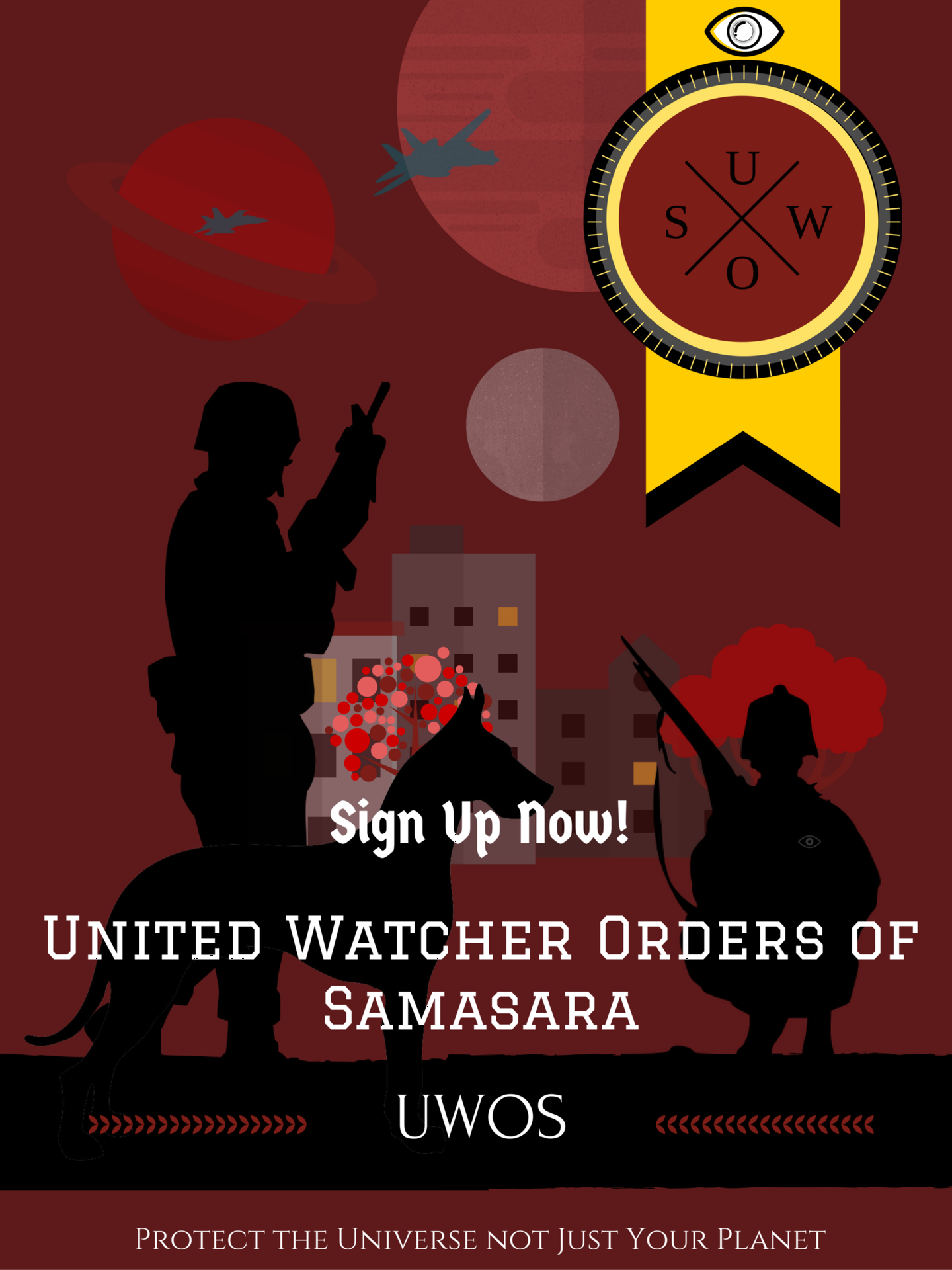 The outposts of watchers charged with the protection of and representing all beings stretched through the galaxies of Samsara; see also Illuminati