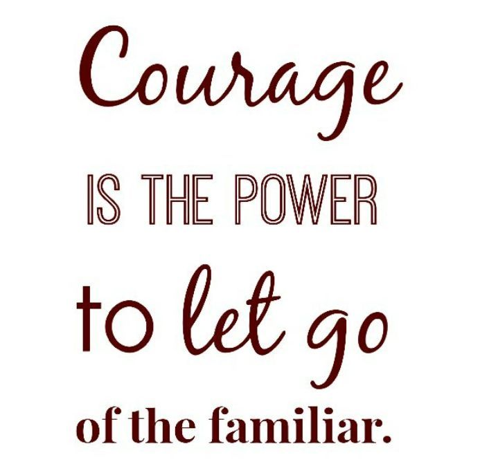 """""""Courage is the power to let go of the familiar,"""" the , and she captioned it a yellow heart emoji"""