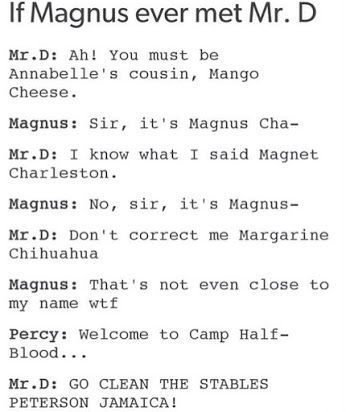 Percy Jackson Jokes Headcanons If Magnus Met Mr D Wattpad