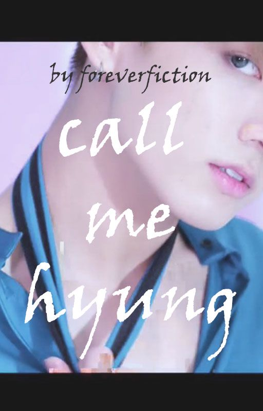Call me Hyung (Jikook) - Chapter 1 - foreverfiction - 방탄