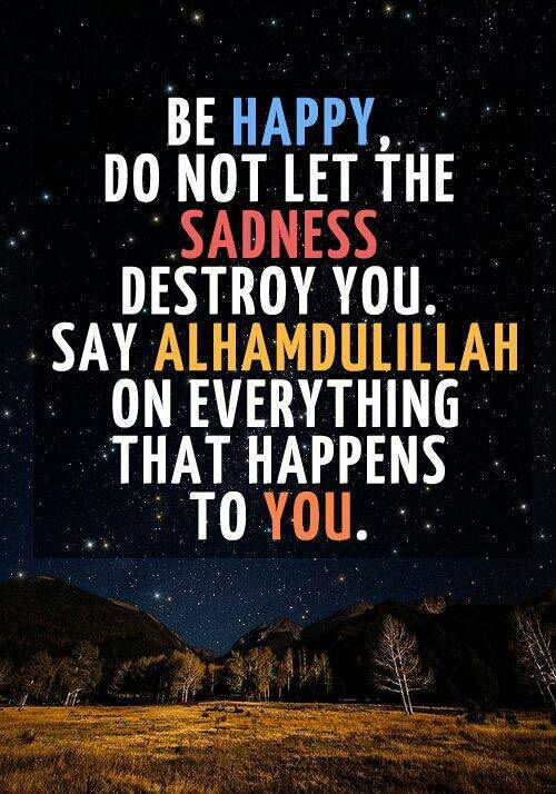 Islamic Quotes And Hadiths Alhamdulillah On Everything